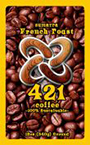 421 Coffee - Sumatra French Roast 12 oz Ground